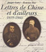 Lettres de Chine et d'ailleurs ; 1835*1860 - Couverture - Format classique