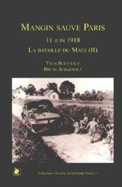 Bataille de Matz t.2 ; Mangin sauvé - Couverture - Format classique