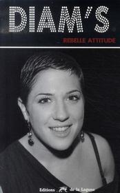 Diam's ; rebelle attitude - Intérieur - Format classique