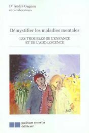 Les Troubles De L'Enfance Et De L'Adolescence Vol 2 - Intérieur - Format classique
