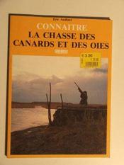 Connaitre la chasse des canards et des oies - Intérieur - Format classique