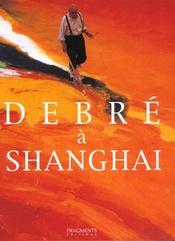 Debre a shanghai - Intérieur - Format classique