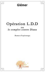Opération LDD, ou le complot contre Diana - Couverture - Format classique
