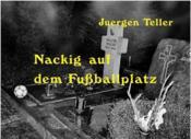 Juergen Teller Nacking /Allemand - Couverture - Format classique
