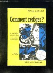 Comment Rediger ? Mon Livre De Redaction Du Cours Moyen Au Cycle D Observation. - Couverture - Format classique