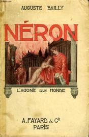 Neron. L'Agonie D'Un Monde. - Couverture - Format classique