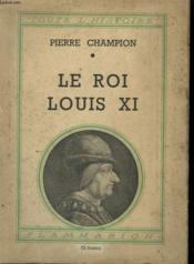 Le Roi Louis Xi. Collection : Toute L'Histoire N° 14 - Couverture - Format classique