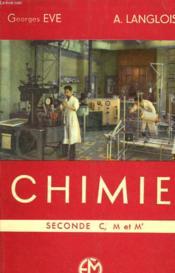 Chimie - Seconde C,m, Et M' - Couverture - Format classique