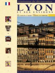 Lyon Et Ses Environs - Couverture - Format classique