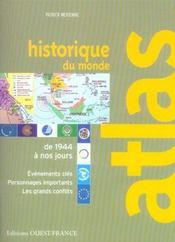 Atlas Historique Du Monde (De 1944 A Nos Jours) - Intérieur - Format classique