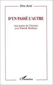 D'un passé l'autre ; aux portes de l'histoire avec Patrick Modiano - Intérieur - Format classique