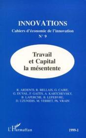 Revue Innovations N.9 ; Travail Et Capital, La Mésentente - Couverture - Format classique