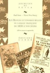 Les Revues Litteraires Belges De Langue Francaise De 1830 A Nos Jours - Intérieur - Format classique