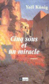 Cinq Sous Et Un Miracle - Intérieur - Format classique
