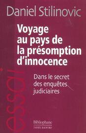 Voyage au pays de la presomption d'innocence ; dans le secret des enquetes judiciaires - Intérieur - Format classique