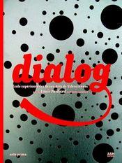 Dialog Ecole Sup Beaux Arts De - Intérieur - Format classique