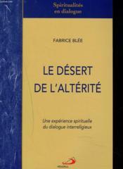 Desert De L'Alterite (Le) - Couverture - Format classique