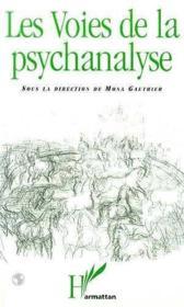 Les voies de la psychanalyse - Couverture - Format classique