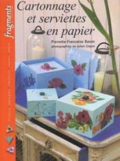 Cartonnage Et Serviettes En Papier - Couverture - Format classique