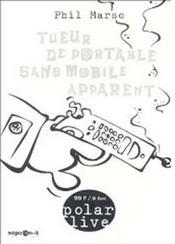 Tueur de portable sans mobile apparent (2e édition) - Intérieur - Format classique