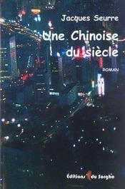 Une Chinoise Du Siecle - Intérieur - Format classique