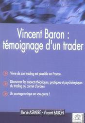 Vincent Baron : Temoignage D'Un Trader ; Vivre De Son Trading Est Possible En France ... - Intérieur - Format classique