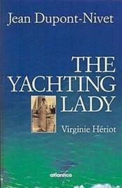 The yachting lady ; Virginie Hériot  - Jean Dupont-Nivet