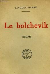 Le Bolchevik. - Couverture - Format classique