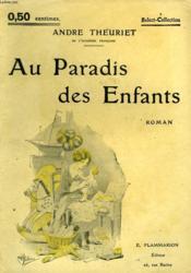 Au Paradis Des Enfants. Collection : Select Collection N° 41 - Couverture - Format classique