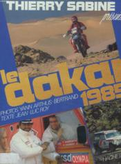 Le Dakar 1985. Thierry Sabine presente