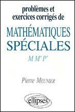 Problemes Et Exercices Corriges De Mathematiques Speciales M M'P - Couverture - Format classique