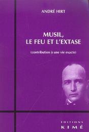 Musil,Le Feu Et L'Extase - Intérieur - Format classique