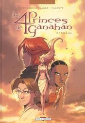 Les 4 princes de ganahan t.2 ; shaal - Intérieur - Format classique