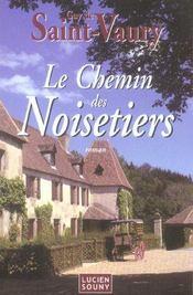 Le Chemin Des Noisetiers - Intérieur - Format classique