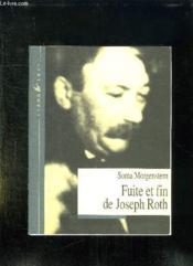 La Fuite Et La Fin De Joseph Roth - Couverture - Format classique
