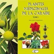 Plantes médicinales caribéennes t.1 - Intérieur - Format classique