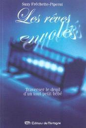 Les Reves Envoles - Traverser Le Deuil D'Un Tout Petit Bebe - Intérieur - Format classique