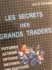Les Secrets Des Grands Traders - Intérieur - Format classique