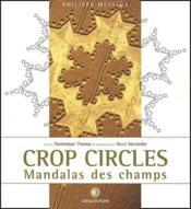 Crop circles, mandalas des champs - Couverture - Format classique