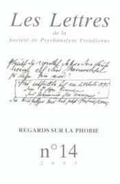 Les Lettres De La Societe De Psychanalyse Freudienne T.14; Regards Sur La Phobie (Edition 2005) - Intérieur - Format classique