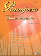 Pianoforte ; 10 célèbres mélodies de la chanson française - Couverture - Format classique