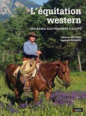 L'équitation western ; les bases, passer ses galops 1 à 4 - Couverture - Format classique