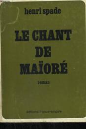 Le Chant De Maïore. - Couverture - Format classique