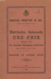 Ecole Secondaire Libre Immaculee Conception De Pau. Distribution Solennelle Des Prix Presidee Par Son Excellence Monseigneur Houbaut. Samedi 13 Juillet 1935. - Couverture - Format classique