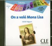 Vente livre :  Cd decouv on a vole mona lisa  - Cecile Talguen