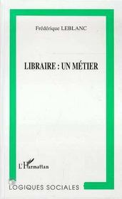 Libraire : Un Metier - Intérieur - Format classique