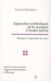 Approches symboliques de la musique d'Andra Jolivet ; musique et expression du sacré - Intérieur - Format classique