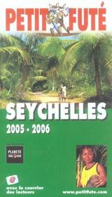 GUIDE PETIT FUTE ; COUNTRY GUIDE ; SEYCHELLES (édition 2005)  - Collectif Petit Fute