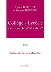 Collège-lycée ; service public d'éducation? - Intérieur - Format classique