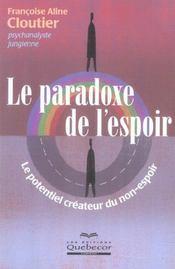 Le paradoxe de l'espoir ; le potentiel createur du non-espoir - Intérieur - Format classique